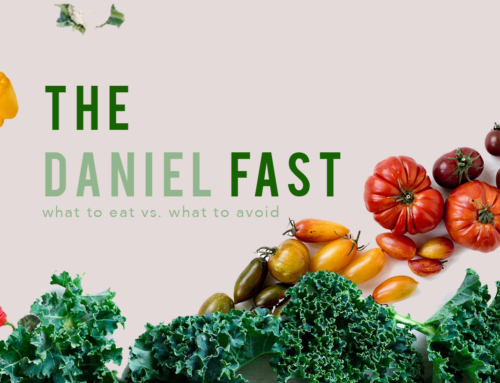 The Daniel Fast: What to Eat Vs. What to Avoid