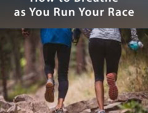"""How to Breathe As You Run Your Race"" part 2 – Times of REFRESHING Series vol 3"