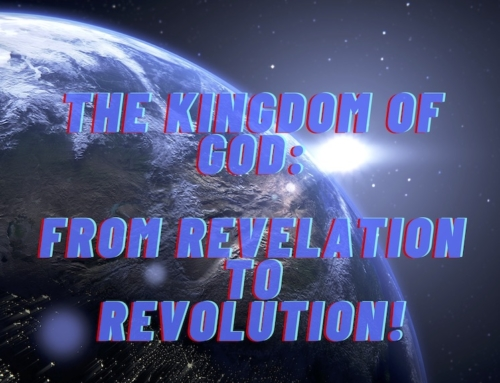 """The Kingdom of God: From Revelation to Revolution!"" COLLATERAL DAMAGE / COLLATERAL BEAUTY (part 3)"