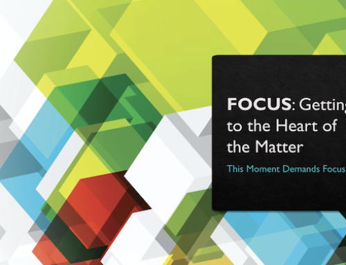 """FOCUS: Getting to the Heart of the Matter"""
