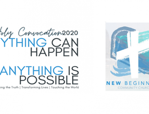"""Holy Convocation 2020 :  Anything can happen, and anything is possible!"""